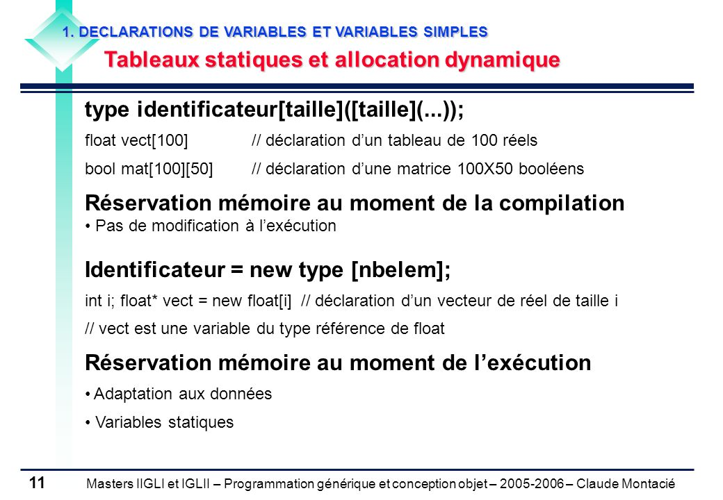 type identificateur[taille]([taille](...));